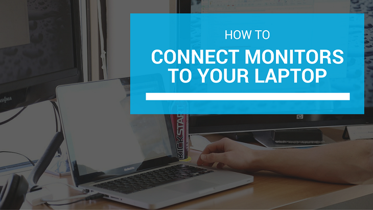 How To Connect One  Or Two  Three  Monitor To Your Laptop