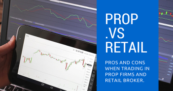 Prop trading .vs retail broker