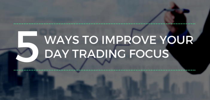 Day trading focus