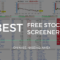 Best Free Stock Screeners